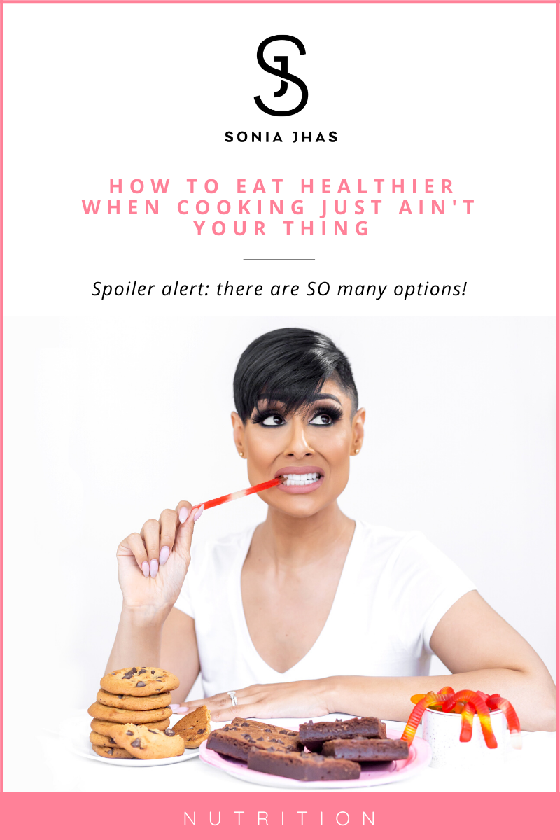 how-to-eat-healthier-without-cooking-sonia-jhas